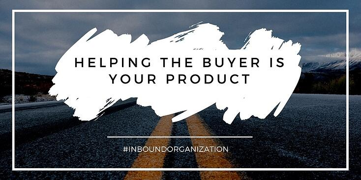 helping the buyer is your product