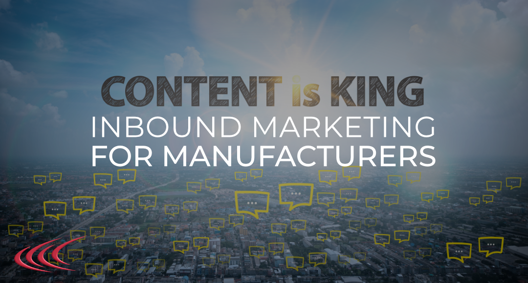Inbound Marketing Strategies and Methods for B2B Manufacturers